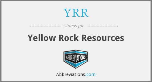 YRR - Yellow Rock Resources