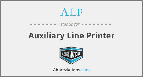 ALP - Auxiliary Line Printer