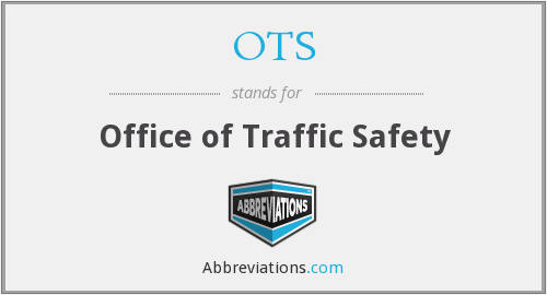 OTS - Office of Traffic Safety