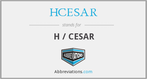 What does HCESAR stand for?