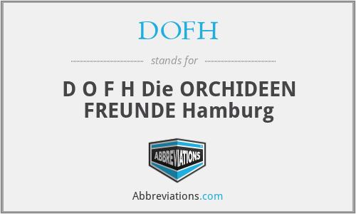 DOFH - D O F H Die ORCHIDEEN FREUNDE Hamburg