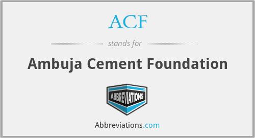 ACF - Ambuja Cement Foundation