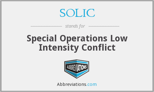 SOLIC - Special Operations Low Intensity Conflict