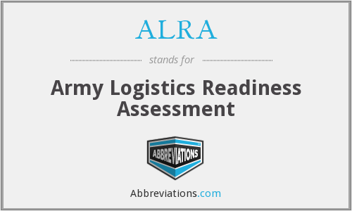 ALRA - Army Logistics Readiness Assessment