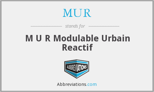 MUR - M U R Modulable Urbain Reactif