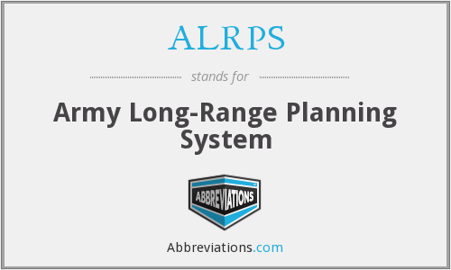 ALRPS - Army Long-Range Planning System