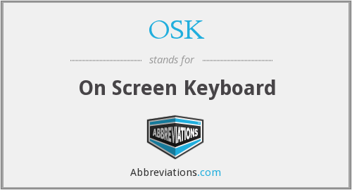 OSK - On Screen Keyboard