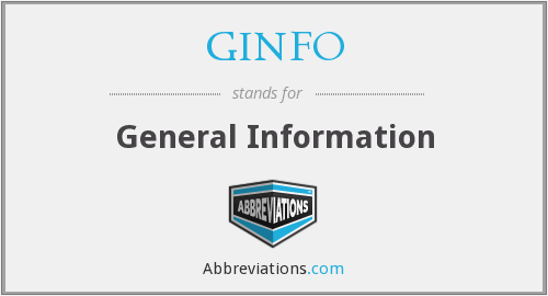 What does GINFO stand for?