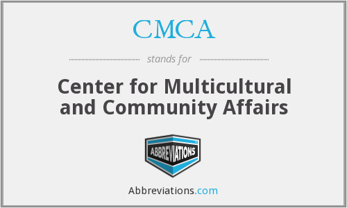 CMCA - Center for Multicultural and Community Affairs