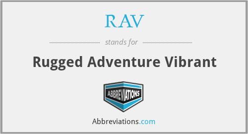 RAV - Rugged Adventure Vibrant
