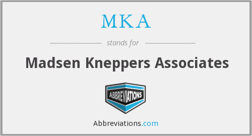 What does MKA stand for?