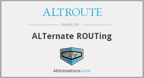 What does ALTROUTE stand for?