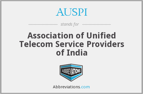 AUSPI - Association of Unified Telecom Service Providers of India