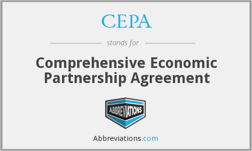 CEPA - Comprehensive Economic Partnership Agreement