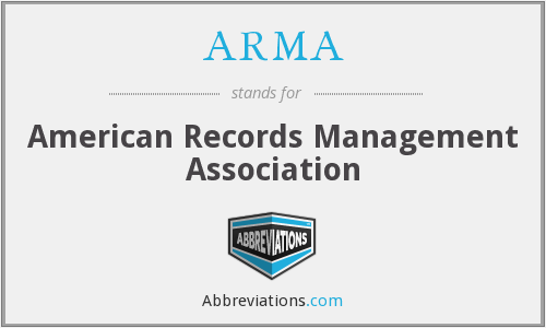 ARMA - American Records Management Association