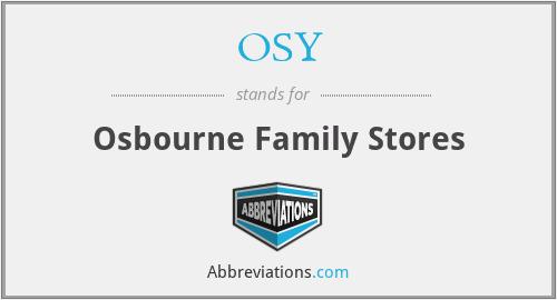 OSY - Osbourne Family Stores