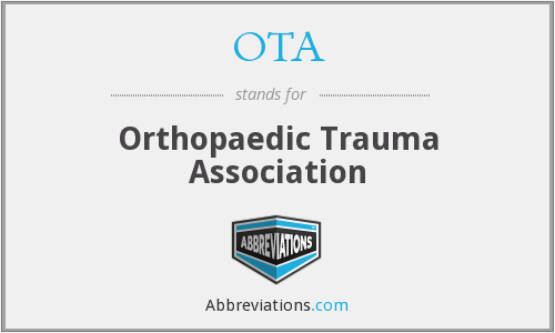OTA - Orthopaedic Trauma Association