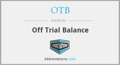 OTB - Off Trial Balance