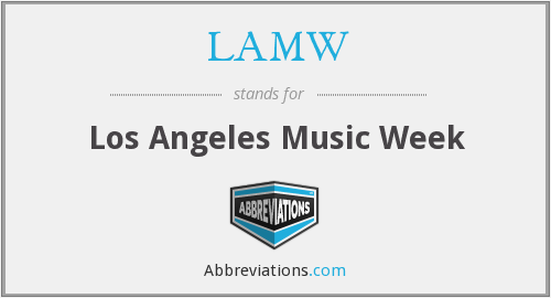 What does LAMW stand for?
