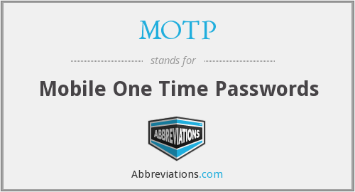 What does MOTP stand for?