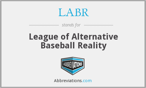 What does LABR stand for?