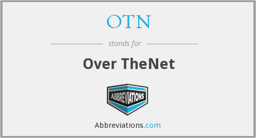 OTN - Over TheNet