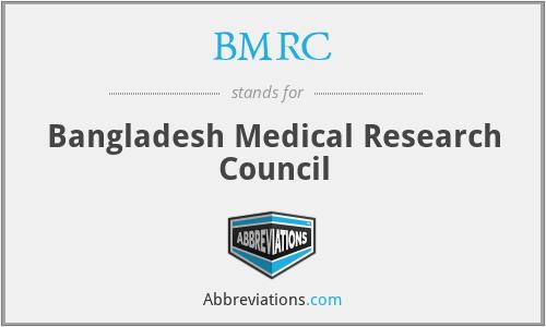 BMRC - Bangladesh Medical Research Council
