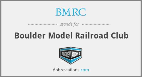 BMRC - Boulder Model Railroad Club