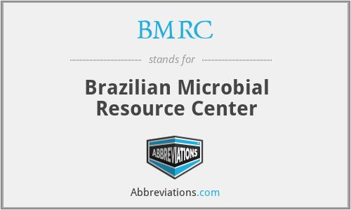 BMRC - Brazilian Microbial Resource Center
