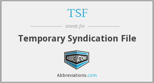 TSF - Temporary Syndication File