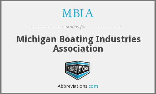 What does MBIA stand for?