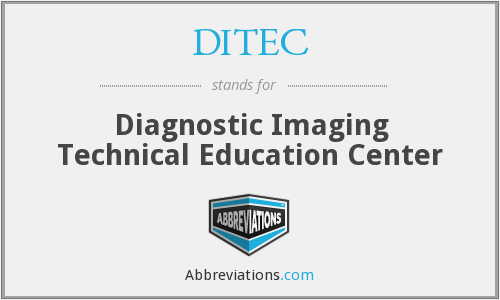 DITEC - Diagnostic Imaging Technical Education Center