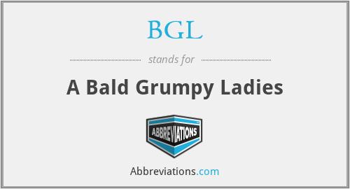 BGL - A Bald Grumpy Ladies
