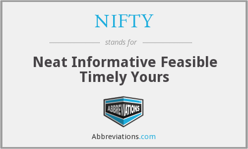 NIFTY - Neat Informative Feasible Timely Yours