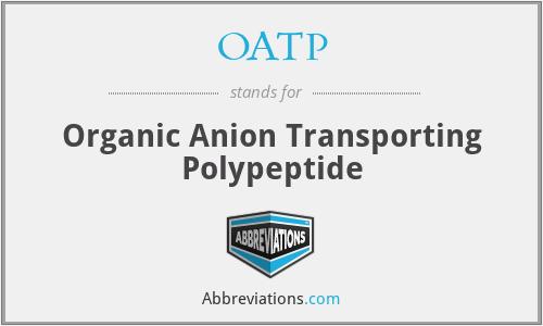 OATP - Organic Anion Transporting Polypeptide