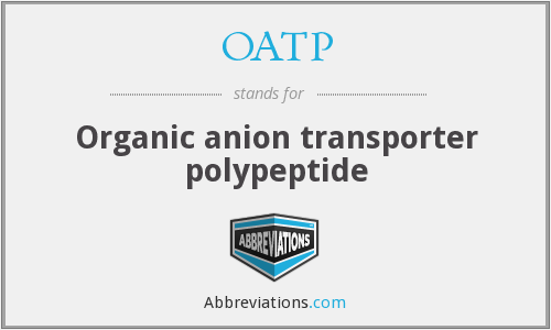 OATP - Organic anion transporter polypeptide