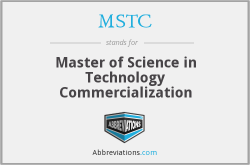 MSTC - Master of Science in Technology Commercialization