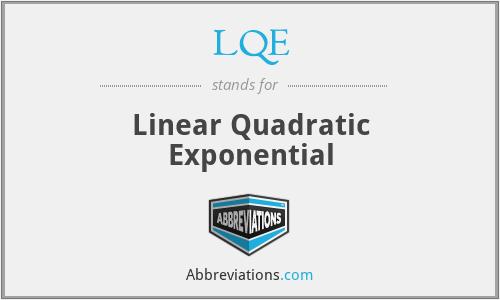 LQE - Linear Quadratic Exponential