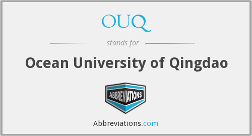 OUQ - Ocean University of Qingdao