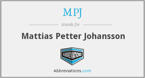 MPJ - Mattias Petter Johansson