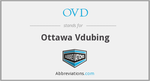 OVD - Ottawa Vdubing