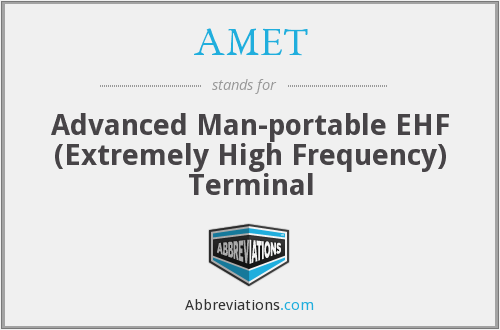 What does AMET stand for?