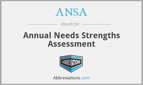 ANSA - Annual Needs Strengths Assessment