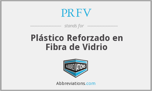 PRFV - Plástico Reforzado en Fibra de Vidrio