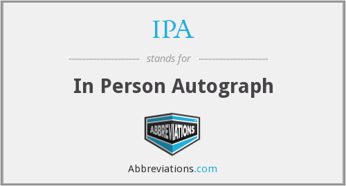 IPA - In Person Autograph