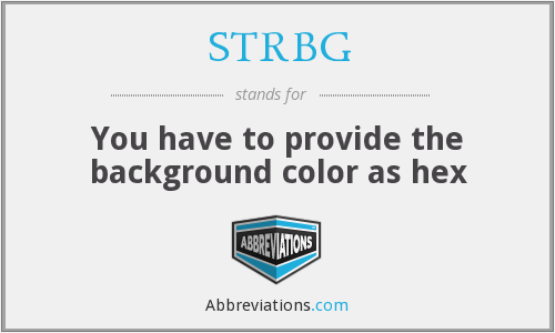 What does STRBG stand for?