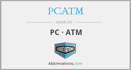What does PCATM stand for?