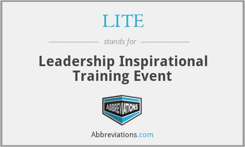 LITE - Leadership Inspirational Training Event