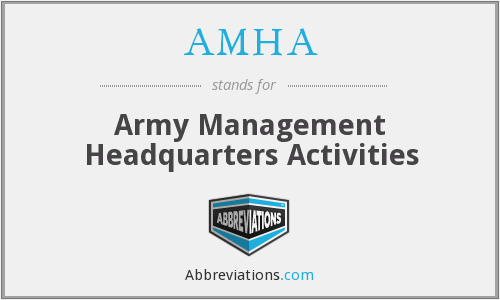 What does AMHA stand for?