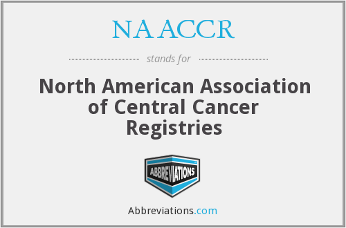 What does NAACCR stand for?